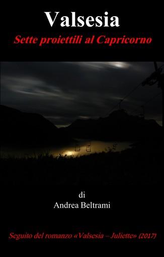 """""""Sette proiettili al Capricorno"""", nuovo thriller di Andrea Beltrami"""