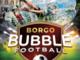 Torneo di Bubble Football: sport, divertimento e... distanziamento assicurato